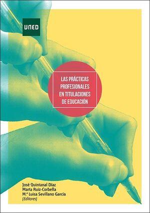 LAS PRÁCTICAS PROFESIONALES EN TITULACIONES DE EDUCACIÓN