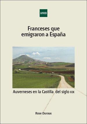 FRANCESES QUE EMIGRARON A ESPAÑA