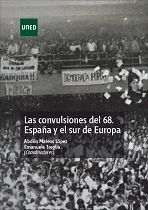 LAS CONVULSIONES DEL 68. ESPAÑA Y EL SUR DE EUROPA