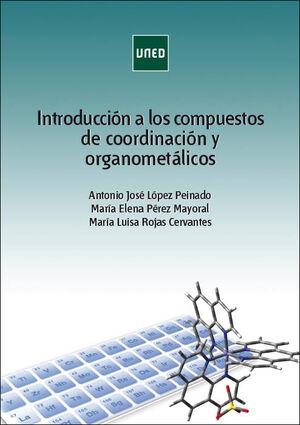 INTRODUCCIÓN A LOS COMPUESTOS DE COORDINACIÓN Y ORGANOMETÁLICOS