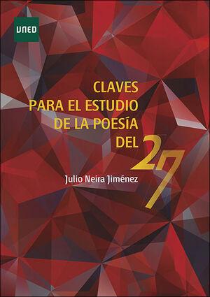 CLAVES PARA EL ESTUDIO DE LA POESÍA DEL 27