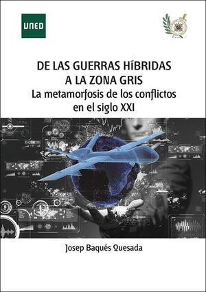 DE LAS GUERRAS HÍBRIDAS A LA ZONA GRIS