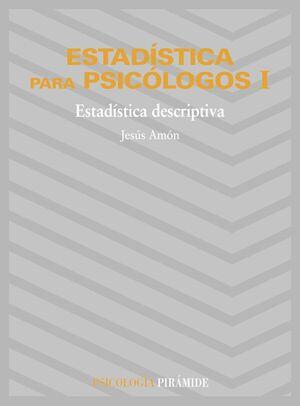 ESTADÍSTICA PARA PSICÓLOGOS I