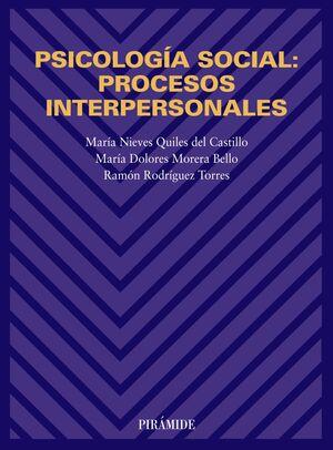 PSICOLOGÍA SOCIAL: PROCESOS INTERPERSONALES