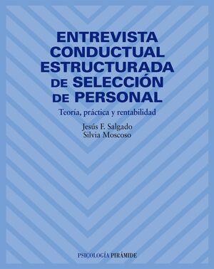 ENTREVISTA CONDUCTUAL ESTRUCTURADA DE SELECCIÓN DE PERSONAL