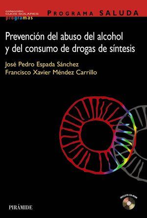 PROGRAMA SALUDA. PREVENCIÓN DEL ABUSO DEL ALCOHOL Y DEL CONSUMO DE DROGAS DE SÍNTESIS
