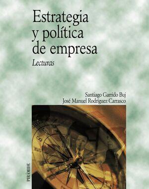 ESTRATEGIA Y POLÍTICA DE EMPRESA