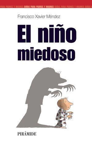 EL NIÑO MIEDOSO