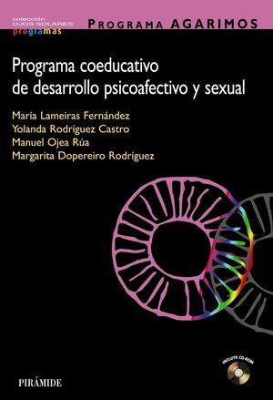 PROGRAMA AGARIMOS. PROGRAMA COEDUCATIVO DE DESARROLLO PSICOAFECTIVO Y SEXUAL