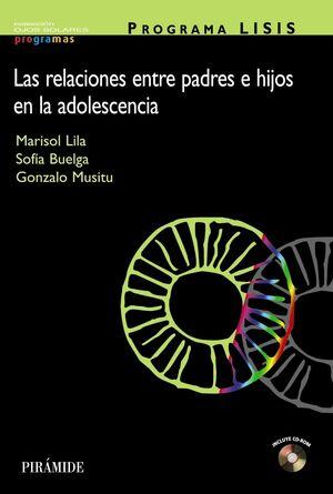 PROGRAMA LISIS LAS RELACIONES ENTRE PADRES E HIJOS EN LA ADOLESCENCIA