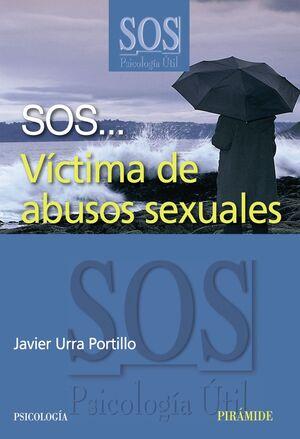 SOS... VÍCTIMA DE ABUSOS SEXUALES