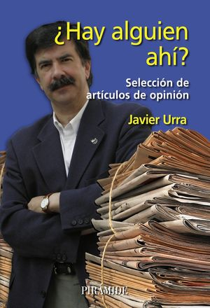 ¿HAY ALGUIEN AH? SELECCIÓN DE ARTCULOS DE OPINIÓN