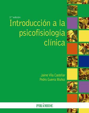 INTRODUCCIÓN A LA PSICOFISIOLOGÍA CLÍNICA