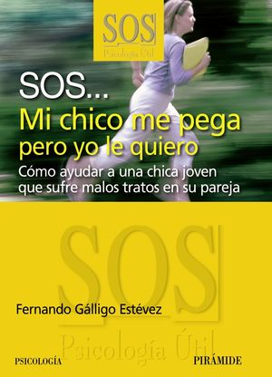 SOS... MI CHICO ME PEGA PERO YO LE QUIERO