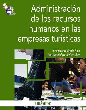 ADMINISTRACIÓN DE LOS RECURSOS HUMANOS EN LAS EMPRESAS TURÍSTICAS