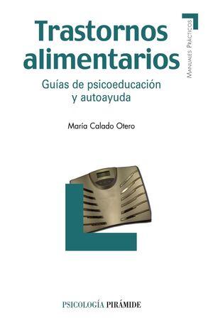 TRASTORNOS ALIMENTARIOS GUAS DE PSICOEDUCACIÓN Y AUTOAYUDA