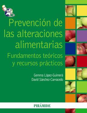 PREVENCIÓN DE LAS ALTERACIONES ALIMENTARIAS FUNDAMENTOS TEÓRICOS Y RECURSOS PRÁCTICOS