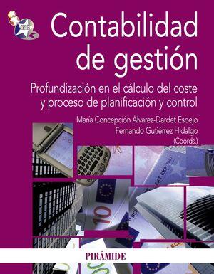 CONTABILIDAD DE GESTIÓN PROFUNDIZACIÓN EN EL CÁLCULO DEL COSTE Y PROCESO DE PLANIFICACIÓN Y CONTROL