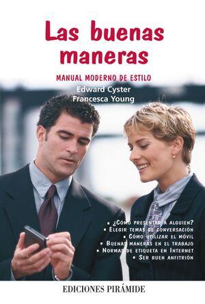 LAS BUENAS MANERAS MANUAL MODERNO DE ESTILO