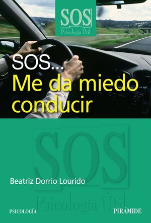 SOS...ME DA MIEDO CONDUCIR