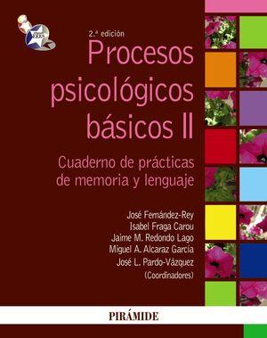 PROCESOS PSICOLÓGICOS BÁSICOS II MANUAL Y CUADERNO DE PRÁCTICAS DE MEMORIA Y LENGUAJE