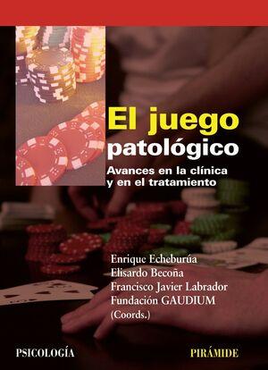 EL JUEGO PATOLÓGICO