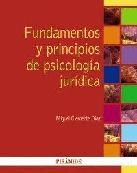 FUNDAMENTOS Y PRINCIPIOS DE PSICOLOGA JURDICA