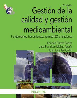 GESTIÓN DE LA CALIDAD Y GESTIÓN MEDIOAMBIENTAL