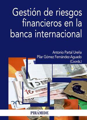 GESTIÓN DE RIESGOS FINANCIEROS EN LA BANCA INTERNACIONAL