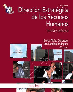 DIRECCIÓN ESTRATÉGICA DE LOS RECURSOS HUMANOS TEORA Y PRÁCTICA