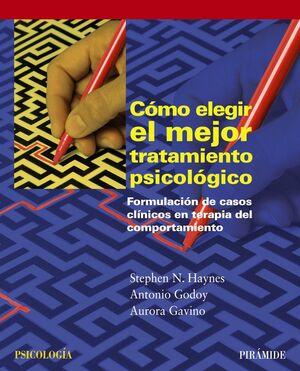 CÓMO ELEGIR EL MEJOR TRATAMIENTO PSICOLÓGICO