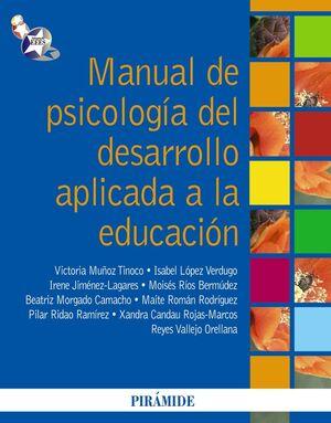MANUAL DE PSICOLOGÍA DEL DESARROLLO APLICADA A LA EDUCACIÓN