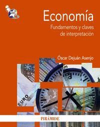 ECONOM­A FUNDAMENTOS Y CLAVES DE INTERPRETACIÓN
