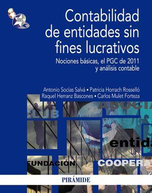 CONTABILIDAD DE ENTIDADES SIN FINES LUCRATIVOS NOCIONES BÁSICAS, EL PGC DE 2011 Y ANÁLISIS CONTABLE