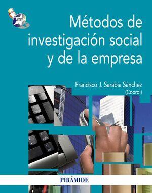 MÉTODOS DE INVESTIGACIÓN SOCIAL Y DE LA EMPRESA