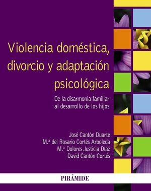 VIOLENCIA DOMÉSTICA, DIVORCIO Y ADAPTACIÓN PSICOLÓGICA