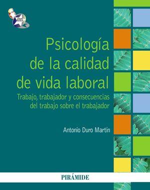 PSICOLOGÍA DE LA CALIDAD DE VIDA LABORAL