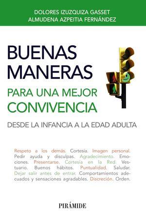 BUENAS MANERAS PARA UNA MEJOR CONVIVENCIA