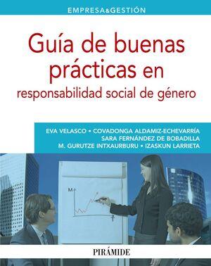 GUA DE BUENAS PRÁCTICAS EN RESPONSABILIDAD SOCIAL DE GÉNERO