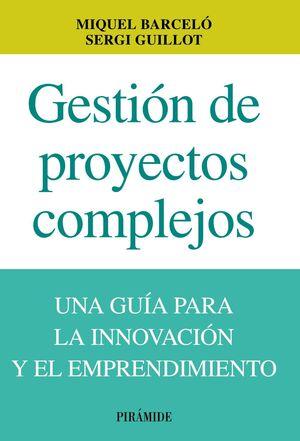 GESTIÓN DE PROYECTOS COMPLEJOS
