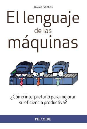 EL LENGUAJE DE LAS MÁQUINAS