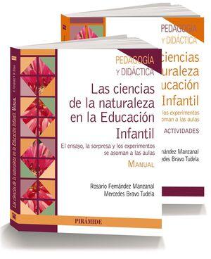 PACK- LAS CIENCIAS DE LA NATURALEZA EN LA EDUCACIÓN INFANTIL EL ENSAYO, LA SORPRESA Y LOS EXPERIMENT