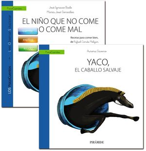 GUÍA: EL NIÑO QUE NO COME O COME MAL + CUENTO: YACO, EL CABALLO SALVAJE