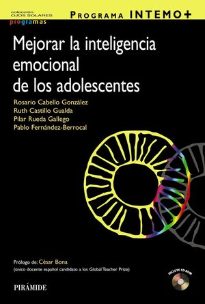 MEJORAR LA INTELIGENCIA EMOCIONAL DE LOS ADOLESCENTES