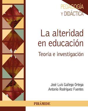 LA ALTERIDAD EN EDUCACIÓN