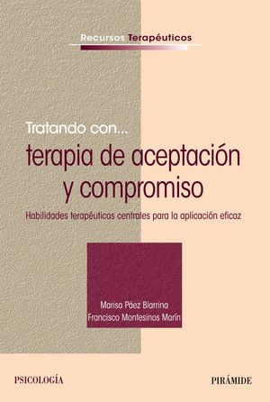 TRATANDO CON... TERAPIA DE ACEPTACIÓN Y COMPROMISO