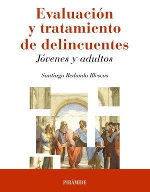 EVALUACIÓN Y TRATAMIENTO DE DELINCUENTES
