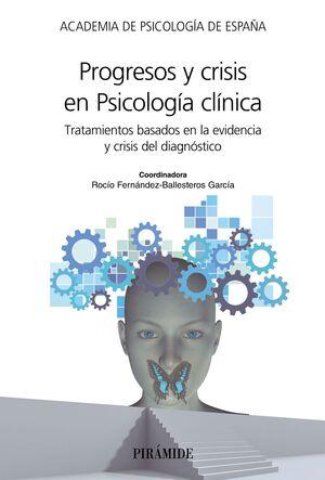 PROGRESOS Y CRISIS EN PSICOLOGÍA CLÍNICA