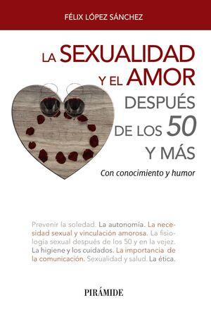 LA SEXUALIDAD Y EL AMOR DESPUÉS DE LOS 50 Y MÁS