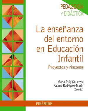 LA ENSEÑANZA DEL ENTORNO EN EDUCACIÓN INFANTIL
